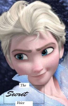 The Secret Voice (Frozen 2 Male Elsa x Reader)  by OneArtsyGamer03