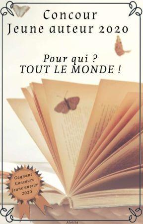Concours jeune auteur 2020 {FERMER} by Alo_Story