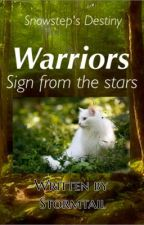 Warriors Snowstep's Destiny - Sign from the Stars by Snowstep