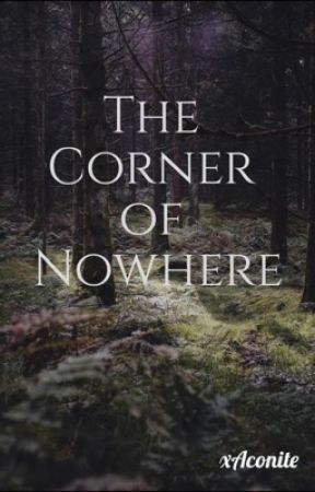 The Corner of Nowhere by xAconite