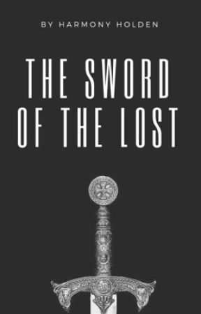 The Sword of the Lost by blooming_lilac