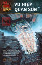 Ma thổi đèn 2: Vu Hiệp Quan Sơn by Wjndkj