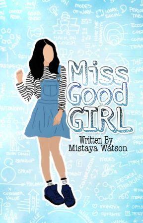 Miss Good Girl | ✓ by LittleNerdDreamer