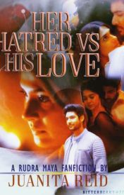 Her Hatred Vs His Love