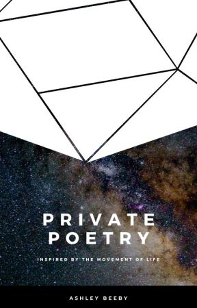 Private Poetry of an Over-Lover by AshBeeby