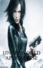 Underworld: Apocalypse by jbart83