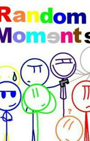 My Random/Funny Moments by OtakuGeekster