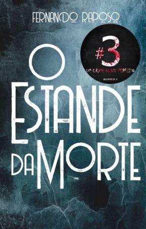 O ESTANDE DA MORTE (Conto) by FernandoRaposo