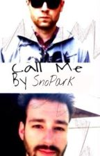 Call Me// Seamexican one-shot by SnoPark