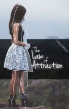 The Law of Attraction by Covergilsdontcry