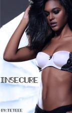 INSECURE | by Teteee