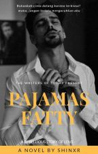 PAJAMAS FATTY by Shinxr