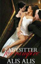 Babysitter  for vampire by AlisAlis