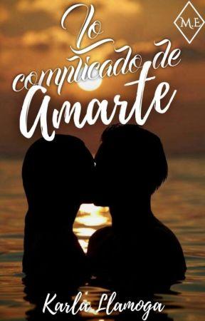 Lo complicado de amarte by Loverbooks21_