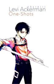 discontinued ) Levi x Reader One-Shots - Clouded | Popular!Levi x