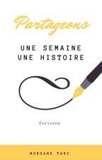 UNE SEMAINE UNE HISTOIRE by MorganeLequesne