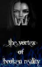 ~The vortex of broken reality~ by Nanute