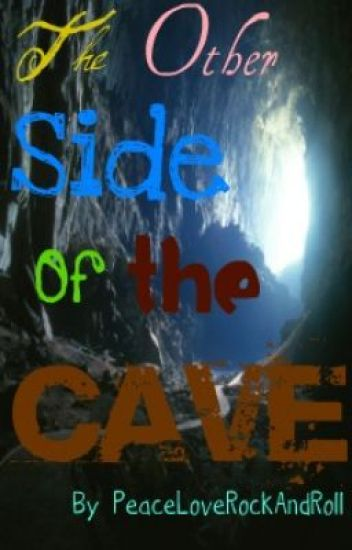 The Other Side Of The Cave
