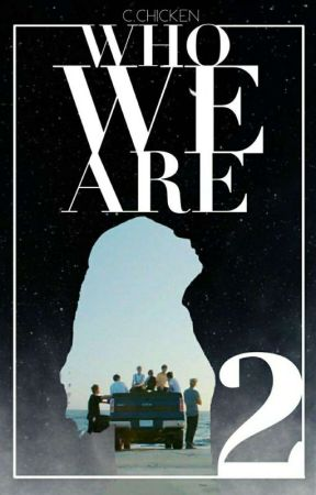 Who We Are •|BTS x Reader|• BOOK 2: INTERNAL PASTS ✔ by clucky_chicken