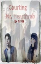 Courting Mr. Hearthrob (On-going) by Patingcia