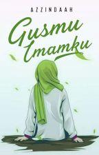 Gusmu Imamku √ by azzindaah_