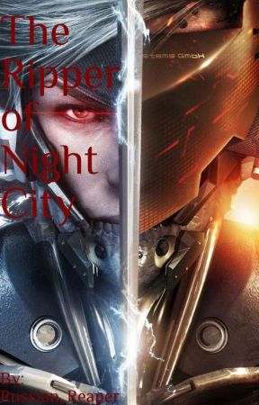 The Ripper Of Night City by Russian_Reaper