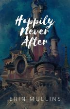 Happily Never After by emm0413