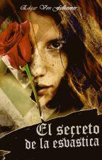 El secreto de la esvástica by EdgarVonFelheimer