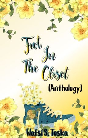Foot in the Closet (POETRY) by Crowillow
