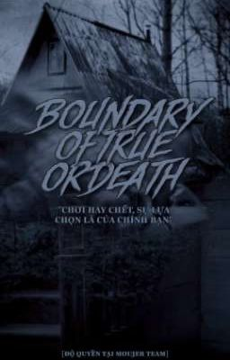 Đọc truyện | EVENT | BOUNDARY OF TRUE OR DEATH