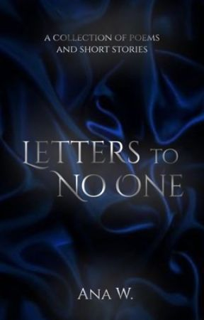 Letters To No One | A Collection of Short Stories and Poems by GnomeMercy