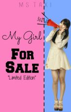 My Girl For Sale by MsTaxi