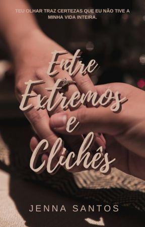 Entre Extremos e Clichês by jennavaleria