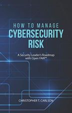 How to Manage Cybersecurity Risk [PDF] by Christopher T. Carlson by telalaza28209