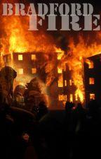 Bradford Fire by afireinside9