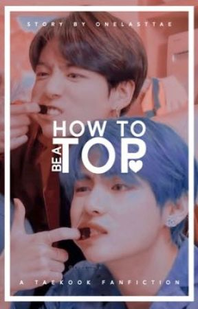 HOW TO TOP | VKOOK by onelasttae
