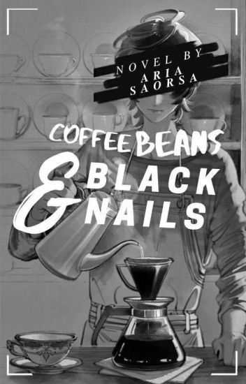 Coffee Beans and Black Nails II ONC 2020