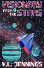 Visionary From The Stars by VirginiaJennings