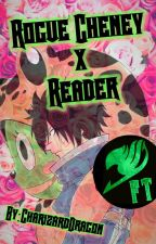 Rogue Cheney x Reader by CharizardDragon