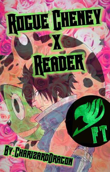 Rogue Cheney x Reader