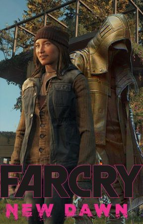 Far Cry New Dawn Carmina Rye X Capitan Parte 4 Wattpad