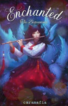 Enchanted: The Beginning by caramafia