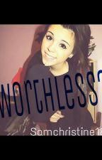 -Worthless- (magcon) by Samchristine18