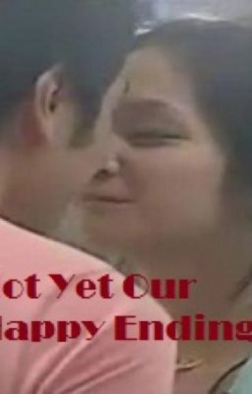 Not yet our happy ending.. by kimchiunatics