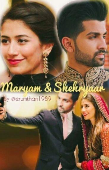 Maryam and Shehryaar