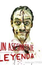 Un asesinato de Leyenda [Pausada] by AlvaroCardOli