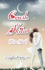 CRUSH Kita! [One Shot] by xxylevol143xx