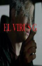 El virus G(parado temporalmente) by davidmr12