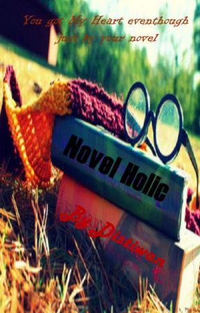 Novel Holic by distiwan