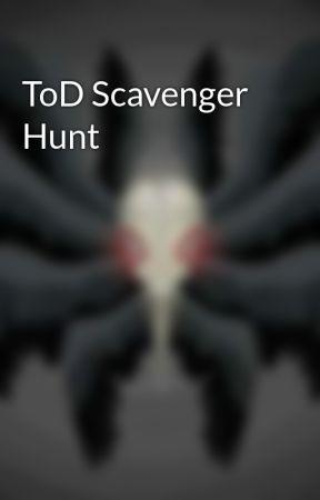 ToD Scavenger Hunt by FlittIngerman